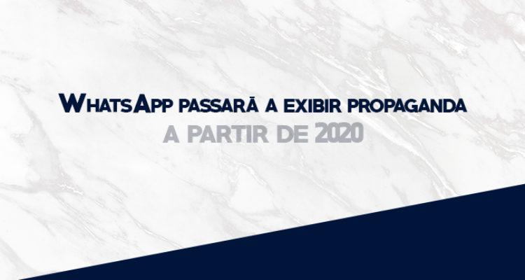 WhatsApp passará a exibir anúncios em 2020